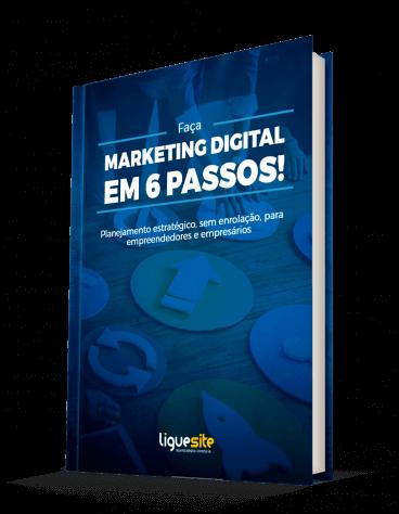 E-book Como fazer marketing digital em 6 passos