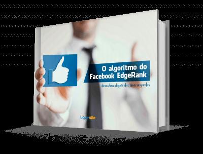 E-book O algoritmo do Facebook Edge Rank, e descubra alguns dos seus segredos