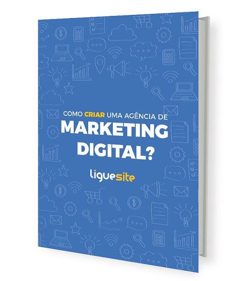 Como criar uma agência de Marketing Digital?